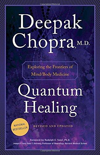 Quantum Healing by Dr Deepak Chopra