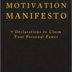 The Motivation Manifesto book