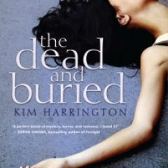 dead and buried by Kim Harrington