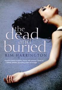 dead and buried by Kim Harrington