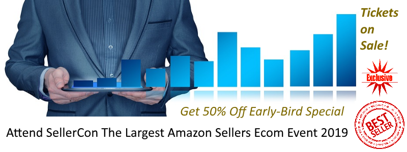 The Best and Largest Live Amazon Sellers Ecom Event 2019