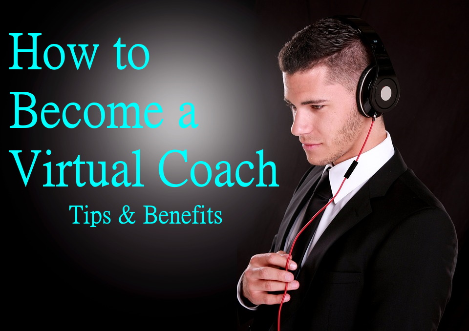 how to become a virtual coach tips