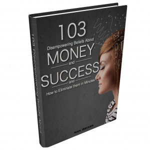 103 Disempowering Money beliefs