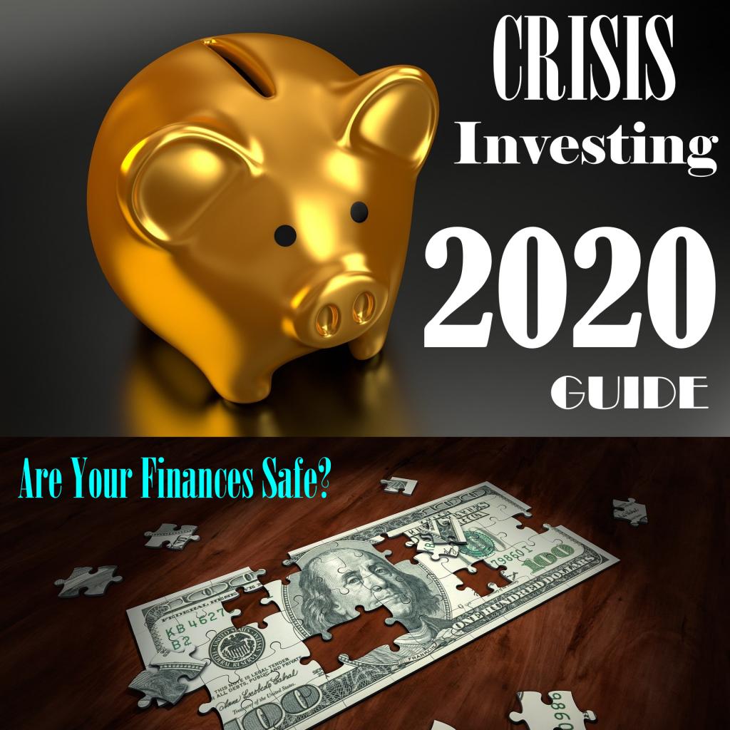Investing Crisis 2020